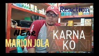 Near - Karna Ko ft. Marion Jola (Official Lyric Video) ( REACTION )