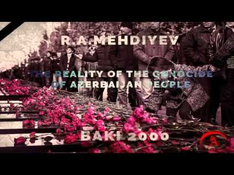 The Reality Of The Genocide Of Azerbaijan People   AUDIOBOOK