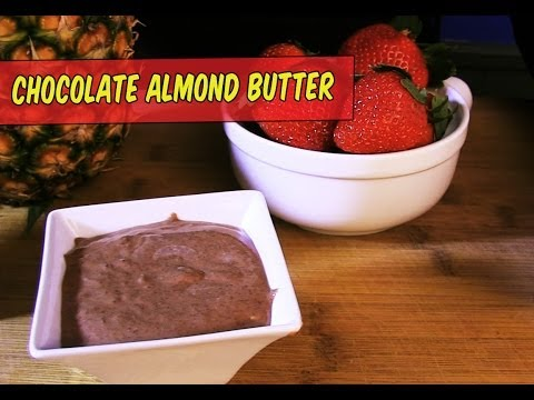 Almond Butter Recipe & Chocolate Almond Butter