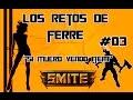 Si muero vendo item #03 / Smite en Español / Los Retos de Ferre