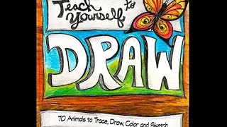 Teach Yourself to Draw: 70 Animals - Thinking Tree by Sarah Brown