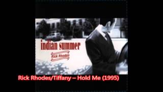Rick Rhodes/Tiffany --Hold Me (1995)