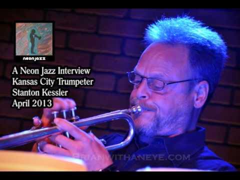 A Neon Jazz Interview with Kansas City Trumpeter & Jazz Ambassador Stanton Kessler