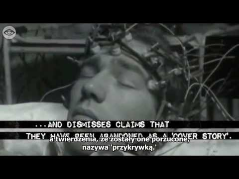Project MK ULTRA  Illegal Mind Control Experiments (napisy PL)