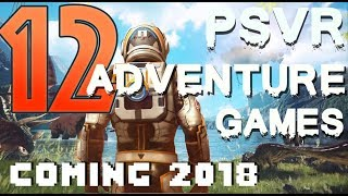 Top 12 Upcoming first-person Adventure games for PSVR in 2018