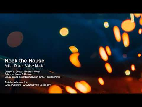 Rock the House - Dream Valley Music (Lynne Publishing)