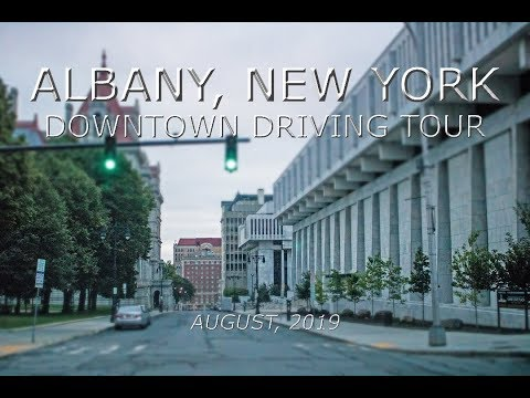Albany, New York: Downtown Driving Tour (August, 2019)