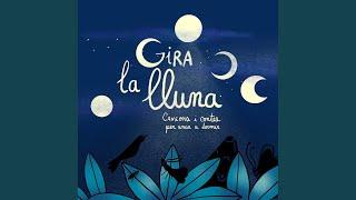 Gira la Lluna