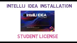 7 - IntelliJ IDEA Installation (FREE Student License)