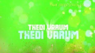 Ethir neechal songs | Naalai endrum nam kaiyil illai WhatsApp status | tamil green screen status |