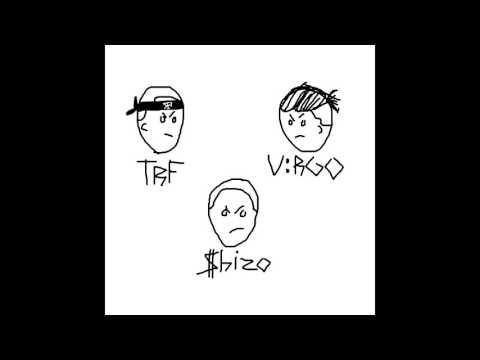 V:RGO x TRF - TAZ DETO LAPA E TVOYTA (Prod. by Shizo)