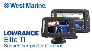 Lowrance Elite Ti Sonar/Chartplotter Combos - West Marine Quick Look
