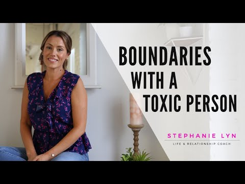How To Set BOUNDARIES With A Toxic Person!
