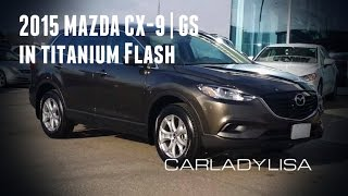 2015 MAZDA CX-9 | GS model in TITANIUM FLASH (*new colour)