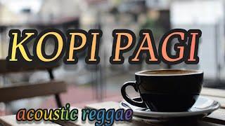 LAGU REGGAE TERBARU ENAK KOPI PAGI SI GOEN OFFICIAL MUSIC VIDEO