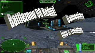 Battlezone 98 Redux | Gameplay - Intro and Training