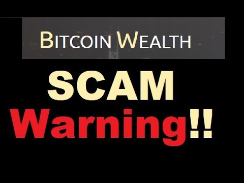 Bitcoin Wealth Review - SCAM Confirmed! (New Update)