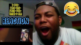 135. 1-800-Who-The-F*ck-You-Think-I-Am | REACTION
