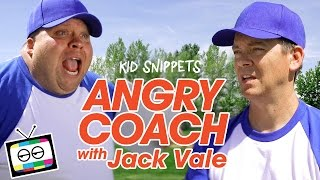 Angry Coach with Jack Vale - Kid Snippets