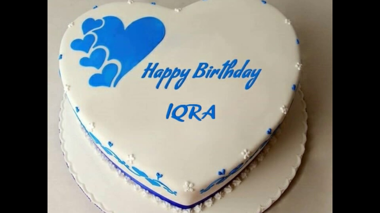 Iqra S Birthday Fazil Love S Iqra Youtube