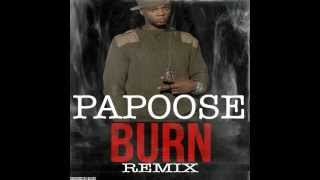 Watch Papoose Burn Remix video