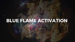 Blue Flame Activation Meditation