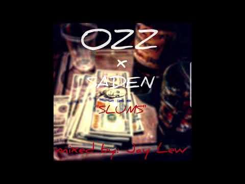 OZZ - Slums ft Saden
