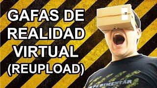 Gafas de Realidad Virtual Caseras (Reupload)
