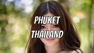 Decide Which Country To Move To - Phuket, Thailand