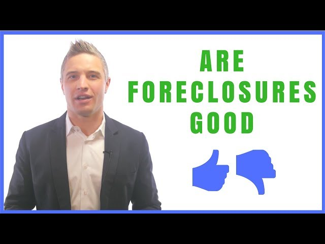 Are Foreclosures Good