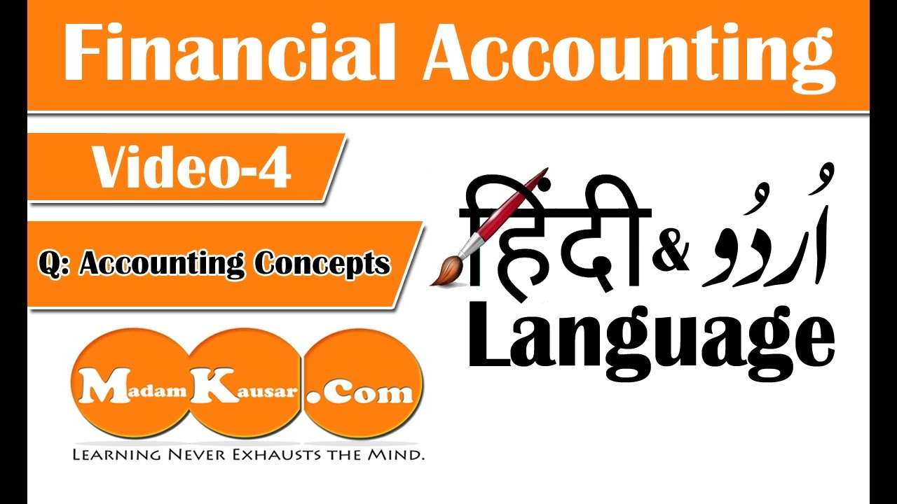 Accounting Concepts,Standards and Principles in URDU AND HINDI Lecture#5