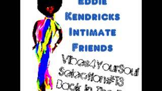 EDDIE KENDRICKS - INTIMATE FRIENDS
