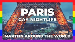 GAY PARIS France Travel Guide