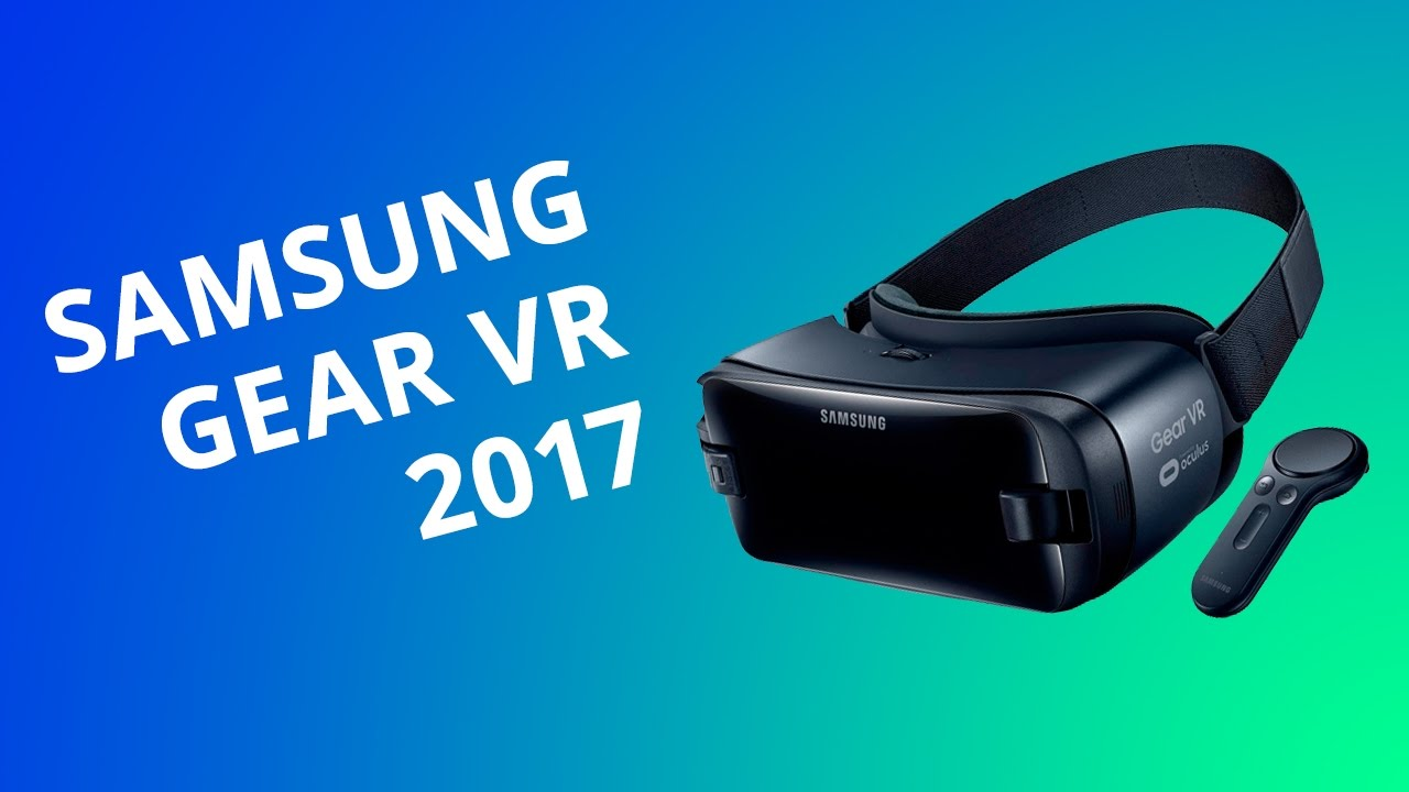 6590f05990ee3 Samsung Gear VR 2017  Análise   Review  - Canaltech - YouTube