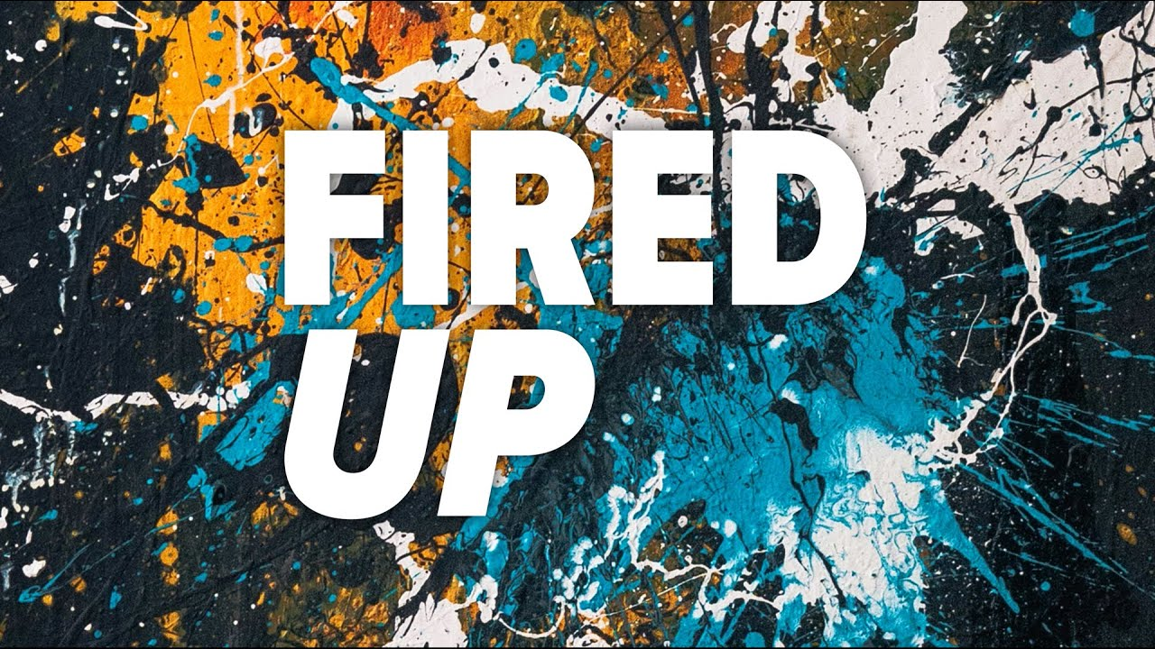 di-rect-fired-up-official-lyric-video-officialdirecttv