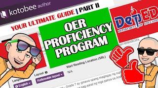 DEPED OER PROFICIENCY PROGRAM | KOTOBEE AUTHOR CREATION GUIDE | PART II