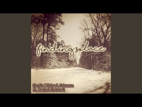 Finding Solace (feat. Rachel Gutshall)