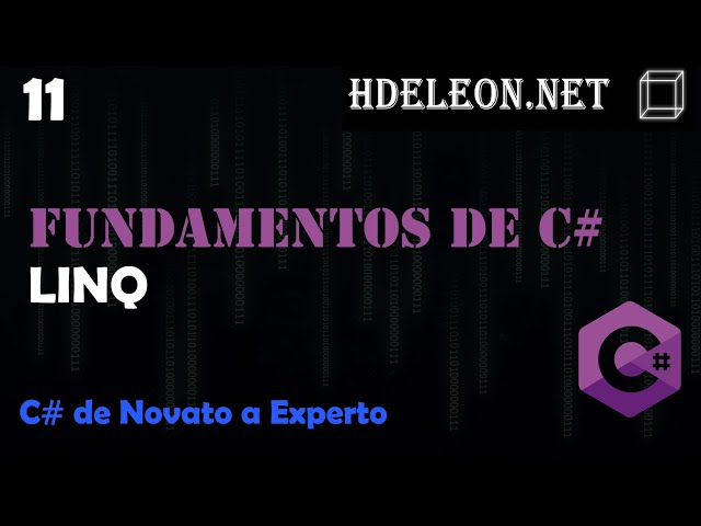 11.- LINQ | Curso de fundamentos de C#