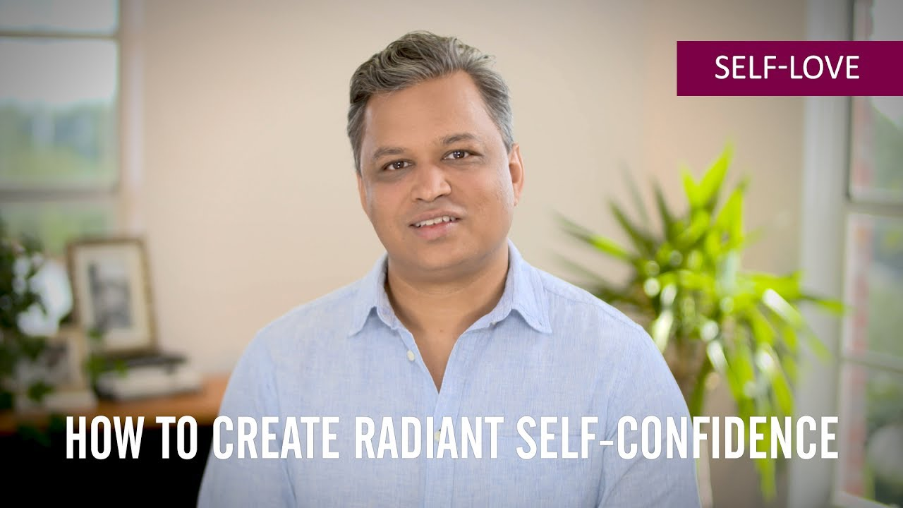Panache Desai Quote: How To Create Radiant Self-Confidence