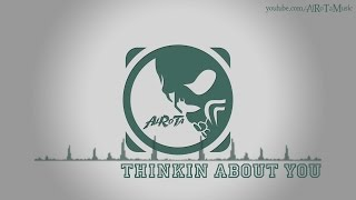 Thinkin About You by Cospe - [Electro Music]