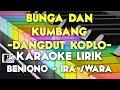BUNGA & KUMBANG BENIQNO & IRA SWARA DANGDUT KOPLO KARAOKE LIRIK ORGAN TUNGGAL KEYBOARD