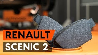 gale ir priekyje Stabdžių Kaladėlės keitimas RENAULT SCÉNIC II (JM0/1_) - vaizdo pamokomis