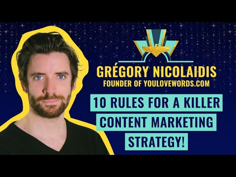 10 rules for a killer content marketing Strategy! - by Grégory Nicolaidis