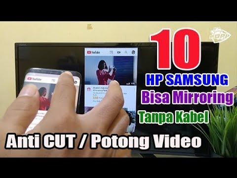 10 HP Samsung Yang Support ( Screen Mirroring ) ➕ Cara Menghubungkannya Ke TV ( Tanpa Kabel ).