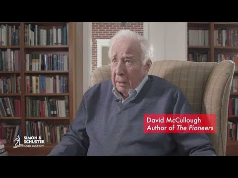 David McCullough on the pioneers