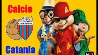 Inno CATANIA CALCIO - Alvin and the Chipmunks.wmv