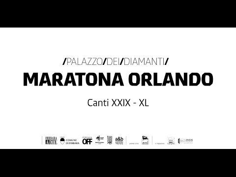 Maratona Orlando / Canti XXIX - XL
