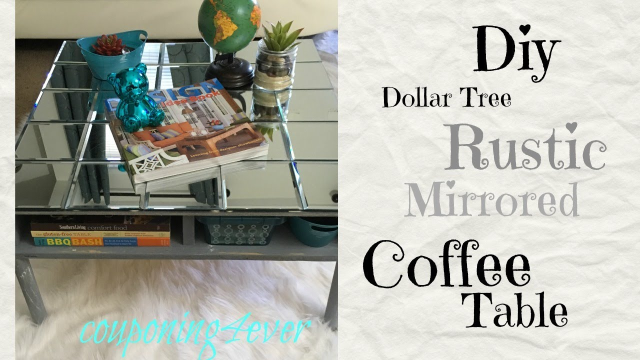 Elegant DOLLAR TREE DIY | MIRRORED COFFEE TABLE