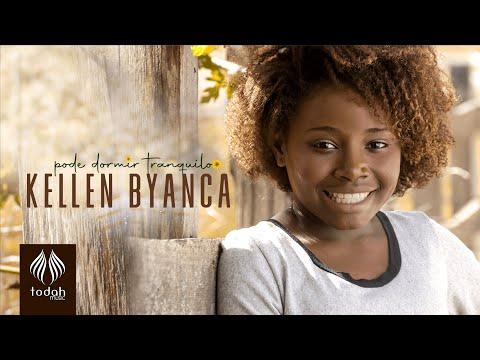 Kellen Byanca – Pode Dormir Tranquilo