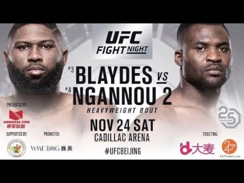 UFC Fight Night 141: China Curtis Blaydes Vs Francis Ngannou 2 Full Card Breakdown & Predictions